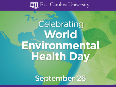 The Environmental Health Sciences EHS Program At East Carolina University ECU Is Celebrating World Day For First Time On